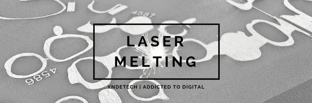 laser melting - yndetech 2